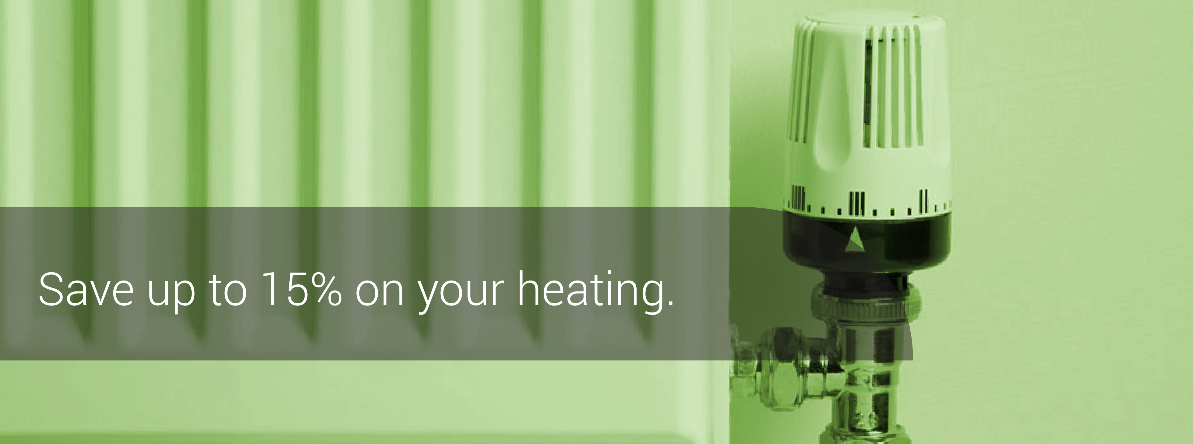Save 15% on your heating